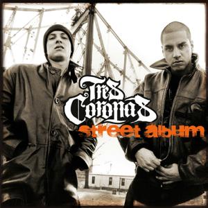 Tres Coronas - Street Album