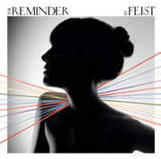 The Reminder - Feist