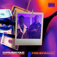 Fisherman (feat. Stunna 4 Vegas) - Single Mp3 Download