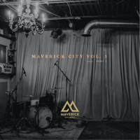 Download Maverick City Music - Maverick City, Vol. 3 Pt. 2 Gratis, download lagu terbaru