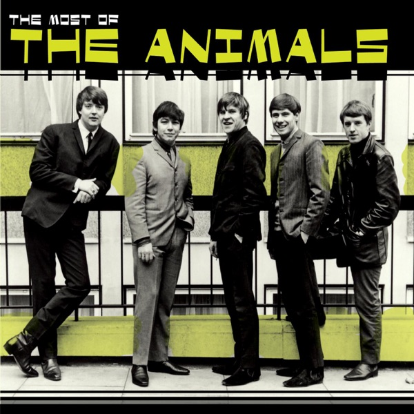 The Animals mit Don't Let Me Be Misunderstood