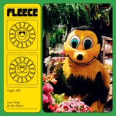 Fleece - Love Song for the Haters