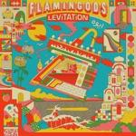 Flamingods - Astral Plane