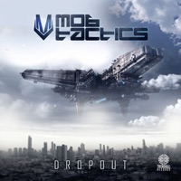 Dropout! - MOB TACTICS