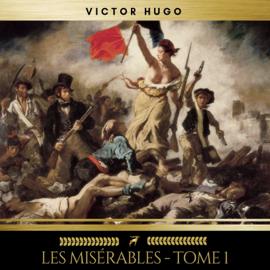 Les Misérables - tome 1 audiobook