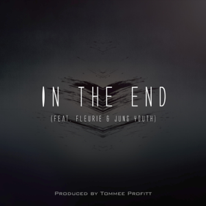 Tommee Profitt - In the End feat. Fleurie [Mellen Gi Remix]