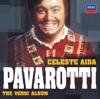 Celeste Aida - The Verdi Album, Luciano Pavarotti