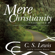 C. S. Lewis - Mere Christianity