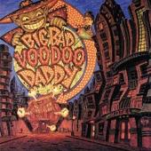 Big Bad Voodoo Daddy - Mr. Pinstripe Suit