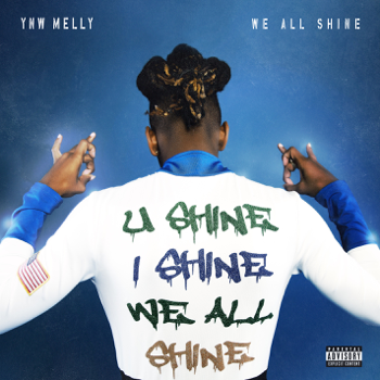 YNW Melly We All Shine music review