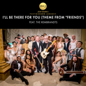 I'll Be There for You (Theme From �Friends�) [feat. The Rembrandts] - Scott Bradlee's Postmodern Jukebox