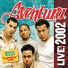 Aventura Live 2002