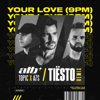 ATB, Topic, A7S & Tiësto - Your Love (9PM) [Tiësto Remix] artwork