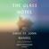Emily St. John Mandel - The Glass Hotel: A novel (Unabridged)