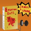 Everyone Eats (feat. Speak) - Single, Janus