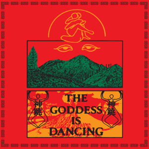 D.K. - The Goddess Is Dancing