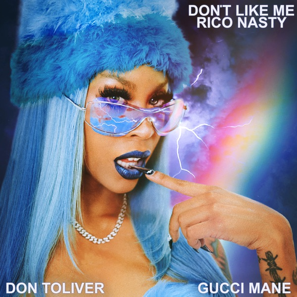 Don't Like Me (feat. Gucci Mane & Don Toliver) - Single