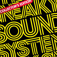 Sneaky Sound System - Sneaky Sound System (Collector's Edition) artwork