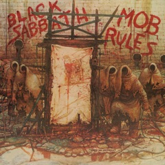 Mob Rules (Deluxe Edition)