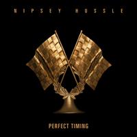 Nipsey Hussle - Perfect Timing artwork