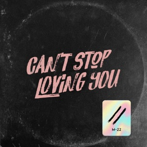 Can't Stop Loving You - Single
