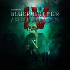 Episode 53 - Blueprint for Armageddon IV