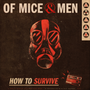 How To Survive - Of Mice & Men - Of Mice & Men