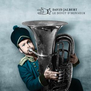 David Jalbert - Le doigt d'honneur