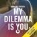 Cristina Chiperi - My Dilemma is You 1