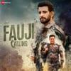 Mera Fauji Calling Original Motion Picture Soundtrack EP