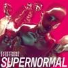 Supernormal - Single