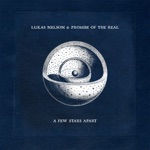 Lukas Nelson & Promise of the Real - Perennial Bloom (Back To You)
