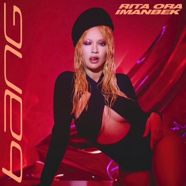 Rita Ora - Bang Bang
