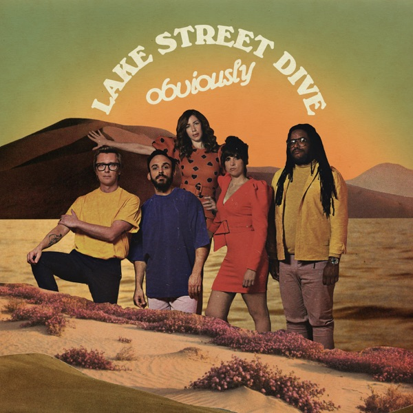 Lake Street Dive – Obviously