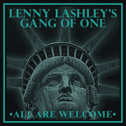 All Are Welcome - Lenny Lashley's Gang of One - Lenny Lashley's Gang of One