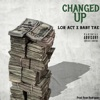 Changed Up feat Baby Tae Single