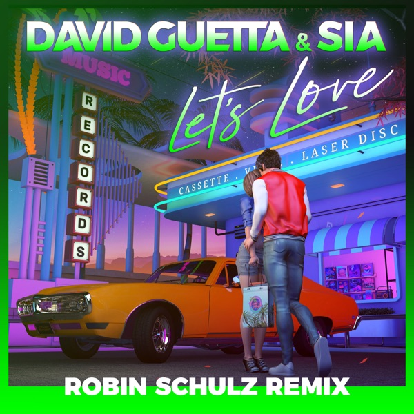 Let's Love (Robin Schulz Remix) - Single