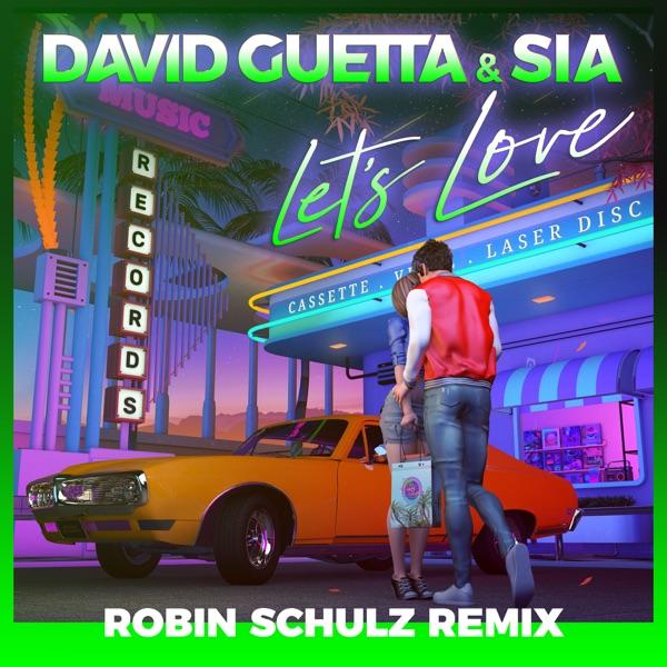 Let's Love (Robin Schulz Remix) - Single