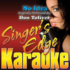 Singer's Edge Karaoke - No Idea (Originally Performed by Don Toliver) [Instrumental]