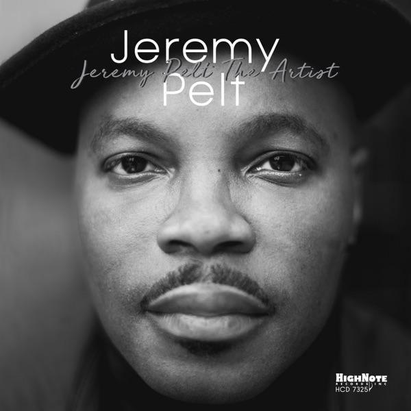 Jeremy Pelt - Jeremy Pelt The Artist album wiki, reviews