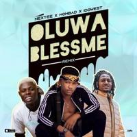 Nextee - Oluwa Bless Me . (feat. Mohbad & Idowest.) - Single