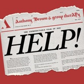 Anthony Brown & group therAPy - Help [Radio Edit]
