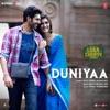 Duniyaa From Luka Chuppi Single