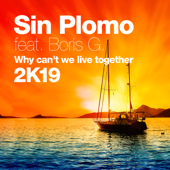 Why Can't We Live Together (feat. Boris G.) [Sin Plomo No More War Mix