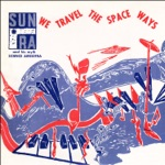 Sun Ra & His Myth Science Arkestra - Tapestry from an Asteroid