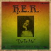 H.E.R. - Do to Me  artwork