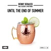 Until the End of Summer feat Blush Mutungi Single