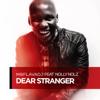 Moflava - Dear Stranger (feat. Nolly Nolz) artwork