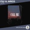 FILV & Jarico - Call Me обложка