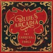 Blues Arcadia - Good Thing